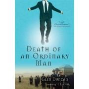 Death of an Ordinary Man by Glen Duncan