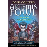 Artemis Fowl: The Opal Deception by Eoin Colfer