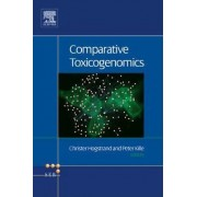 Comparative Toxicogenomics by Christer Hogstrand