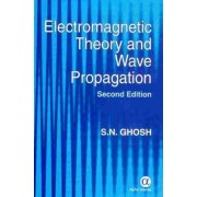 Electromagnetic Theory and Wave Propagation by S. N. Ghosh