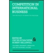 Competition in International Business Law and Policy on Restrictive Practices by Oscar Schachter
