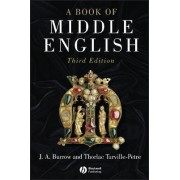 A Book of Middle English by J. A. Burrow