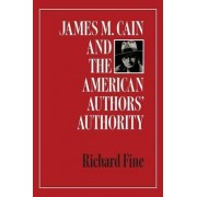 James M. Cain and the American Authors' Authority by Richard Fine