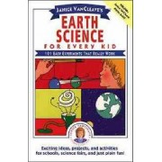Earth Science for Every Kid by Janice VanCleave