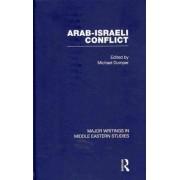 The Arab-Israeli Conflict by Michael Dumper