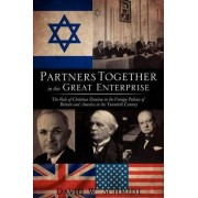 Partners Together in This Great Enterprise by David W Schmidt