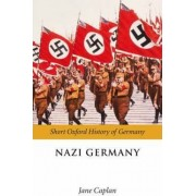 Nazi Germany by Jane Caplan