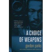 Choice of Weapons by Gordon Parks
