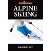 Alpine Skiing by Ronald W. Kipp