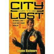 City of the Lost by Stephen Blackmoore