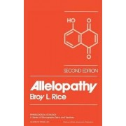 Allelopathy by Elroy L. Rice