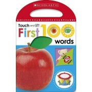 First 100 Touch and Lift: First Words by Make Believe Ideas