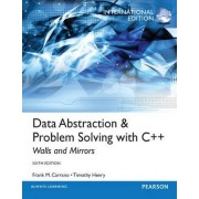 Data Abstraction & Problem Solving with C++ by Frank M. Carrano