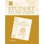 Student Study Guide to an Age of Science and Revolutions, 1600-1800 by Toby E. Huff