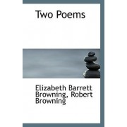 Two Poems by Robert Browning Eliza Barrett Browning