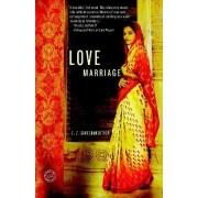 Love Marriage by V V Ganeshananthan