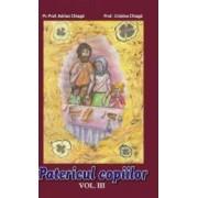 Patericul copiilor. Vol. 3 - Adrian Chiaga Cristina Chiaga
