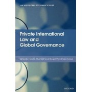Private International Law and Global Governance by Horatia Muir-Watt