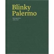Blinky Palermo by Lynne Cooke