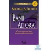 Banii altora - Michael A. Lechter