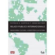 Relatii publice internationale - Negocierea culturii, a identitatii si a puterii