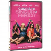 How to be single:Dakota Johnson,Rebel Wilson,Alison Brie - Cum sa fii singur si fericit (DVD)
