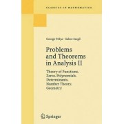 Problems and Theorems in Analysis: v. 2 by Georg Polya