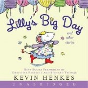 Lilly's Big Day and Other Stories by Kevin Henkes