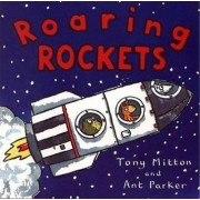 Roaring Rockets by Tony Mitton