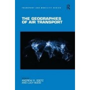 The Geographies of Air Transport by Professor Andrew R. Goetz