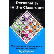 Personality in the Classroom by David Hodgson