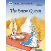 Oxford Storyland Readers Level 12: The Snow Queen