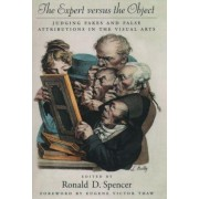 The Expert Versus the Object: by Ronald D. Spencer