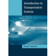 Introduction to Transportation Systems by Joseph Sussman