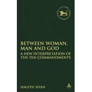 Between Woman, Man and God by Hagith Sivan