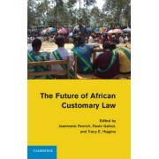 The Future of African Customary Law by Jeanmarie Fenrich