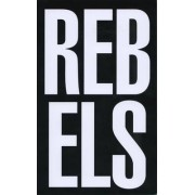 Rebels Rebel - AIDS, Art and Activism in New York, 1979-1989 by Tomasso Speretta