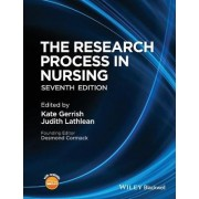 The Research Process in Nursing by Kate Gerrish