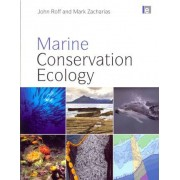 Marine Conservation Ecology by John Roff