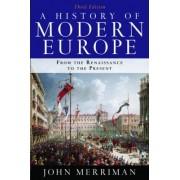 A History of Modern Europe: Volume 1 & 2 by John M. Merriman