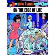 Yoko Tsuno on the Edge of Life by Roger Leloup