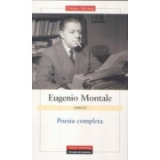 Poesia Completa/ Complete Poetry by Eugenio Montale