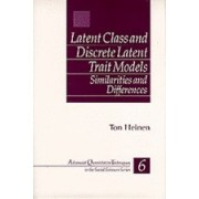 Latent Class and Discrete Latent Trait Models by Ton Heinen