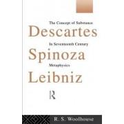 Descartes, Spinoza, Leibniz by Roger Woolhouse