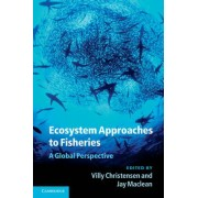 Ecosystem Approaches to Fisheries by Villy Christensen