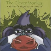 The Clever Monkey by Rob Cleveland