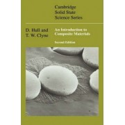 An Introduction to Composite Materials by D. Hull