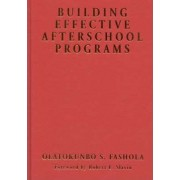 Building Effective after-School Programs by Olatokunbo S. Fashola