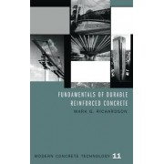 Fundamentals of Durable Reinforced Concrete by Mark G. Richardson