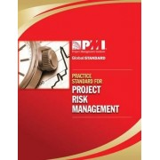 Practice Standard for Project Risk Management by Project Management Institute